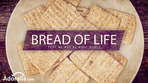 ADORALIA_POWER_POINT_CHURCH_IGLESIA_STILL_BACKGROUND_FONDO_bread_life_pan_vida